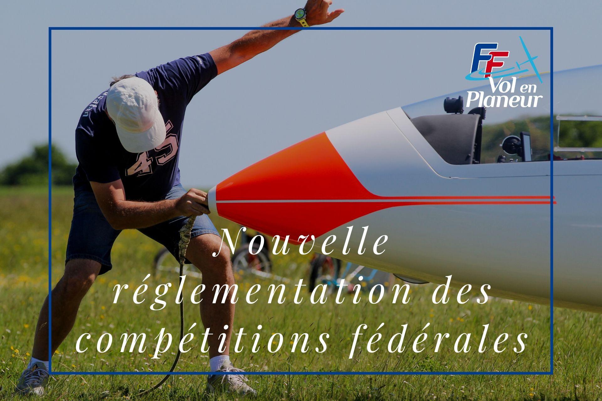 Nouvelle réglementation des compétitions fédérales
