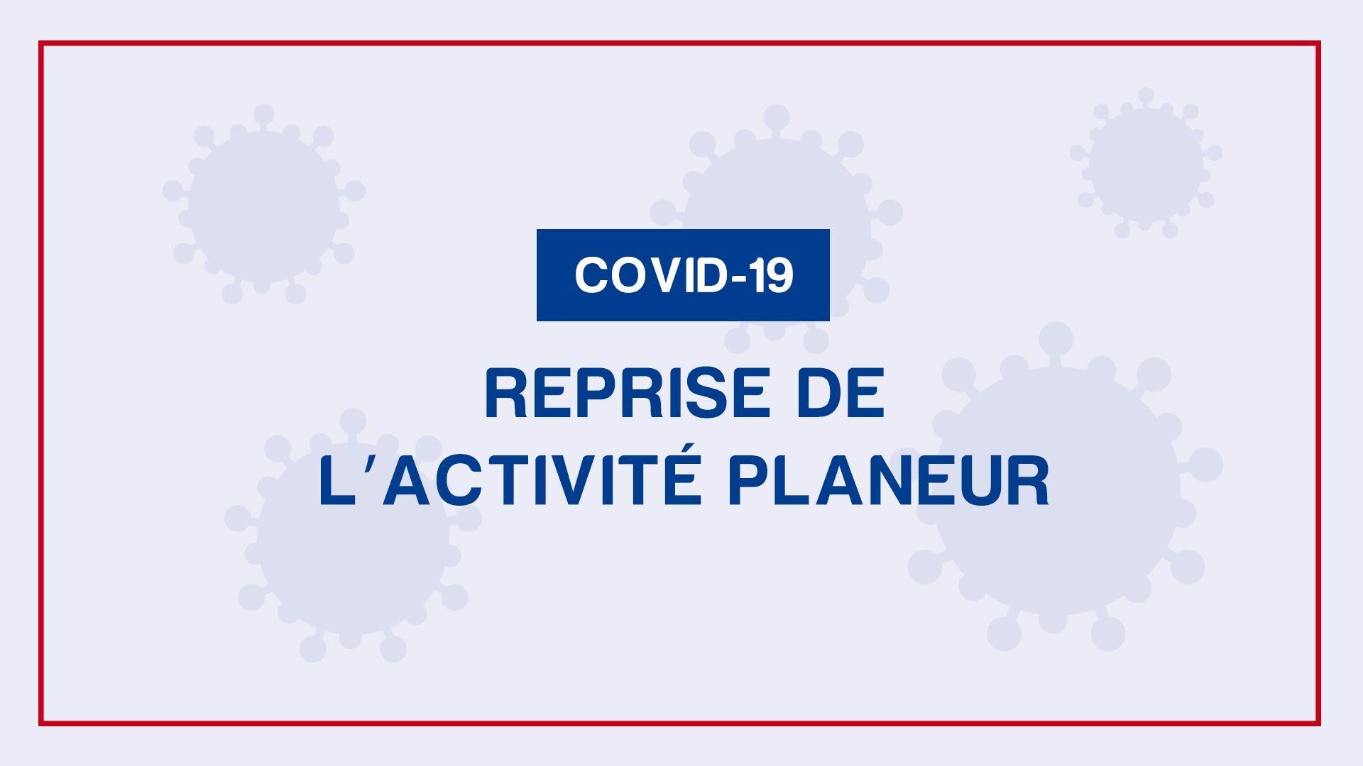 COVID 19 – Reprise d'activité