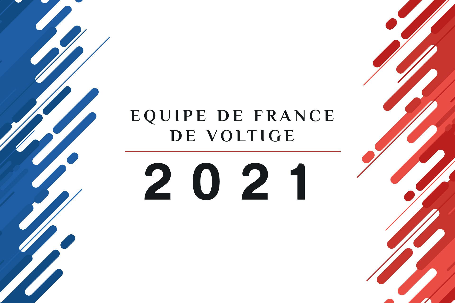 Découvrez la sélection Equipe de France 2021 – Voltige