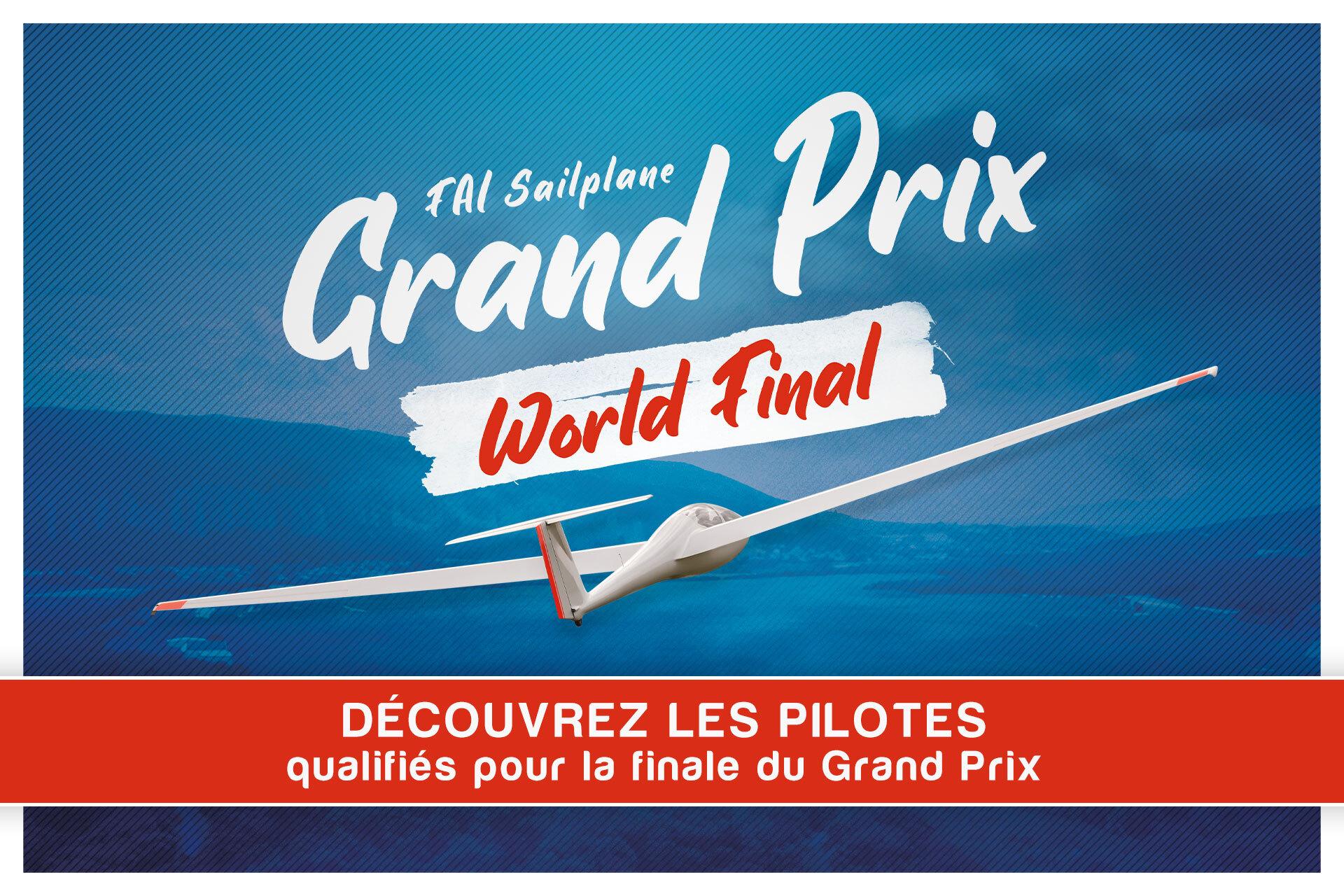 Qui participera à la finale du FAI Sailplane Grand Prix de Saint-Auban ?